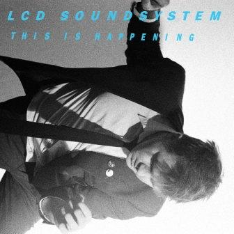 lcd sound system this is hapenning