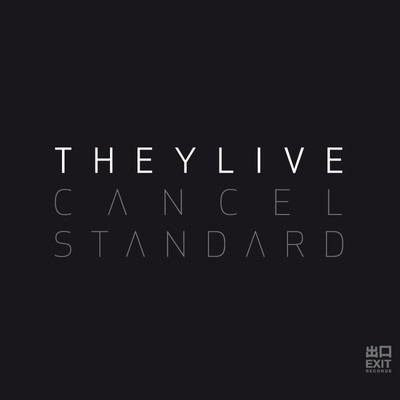 They Live - Cancel Standard