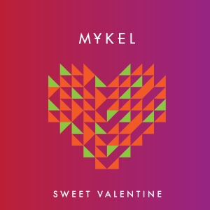 Mykel - Sweet Valentine (feat Ati Fisher)