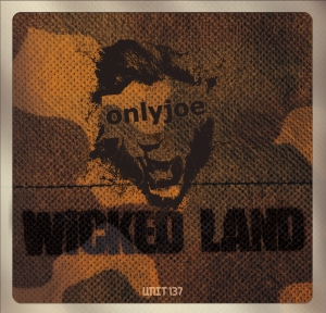 onlyjoe - Wicked Land (Previews)