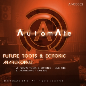 Future Roots & Echonic, Marukomu - Oak Tree  Emerge