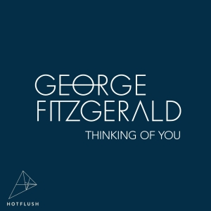 HF040_George FitzGerald - 'Thinking Of You'