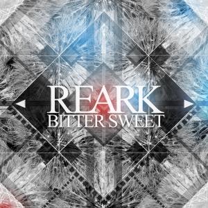 Reark - Bitter Sweet
