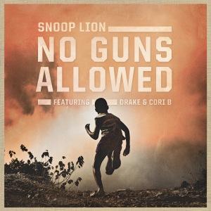 Snoop Lion -No Guns Allowed