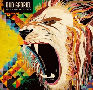 Dub Gabriel- Raggabass Resistance