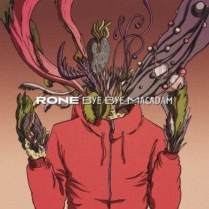 Rone - Bye Bye Macadam