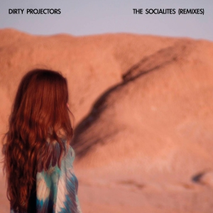 Dirty Projectors - The Socialites