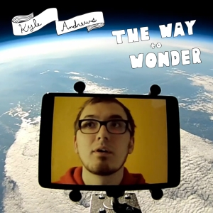 Kyle Andrews - The Way To Wonder