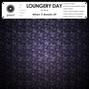 Loungery_Day_When_It_Breaks_EP_artwork_web_sm