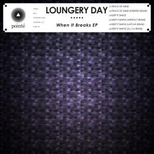 Loungery_Day_When_It_Breaks_EP_artwork_web_sm