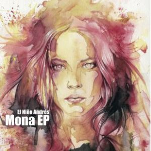Mona (Sleep Tight Remix) - El Nino Andres