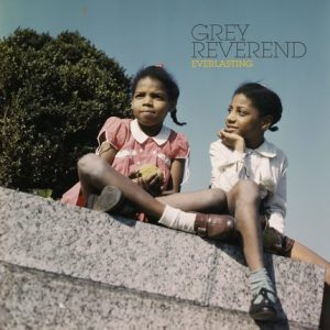 Grey Reverend —everlasting