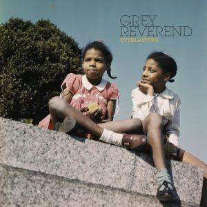Grey Reverend —everlasting