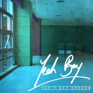 'Can't Get Enough' from Yeah Boy