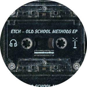 Etch 'Old School Methods' (Keysound Recordings)