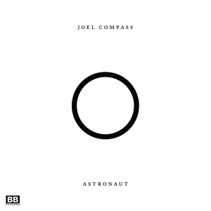 Joel Compass - Astronaut EP Remixes