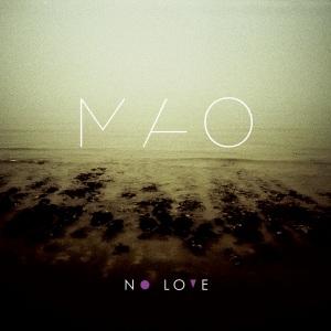 Mao---No-Love