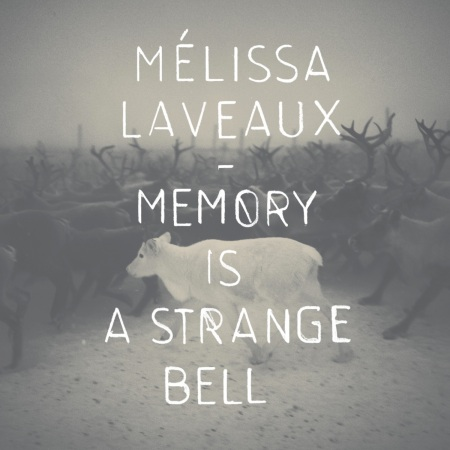 Melissa Laveaux Releases Memory Is A Strange Bell EP