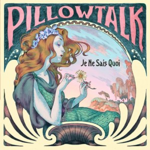 Pillow Talk Announce Debut LP