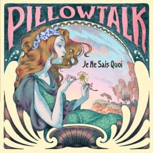 Pillow Talk Announce Debut LP