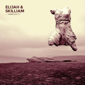 Elijah & Skilliam Mix FABRICLIVE 75