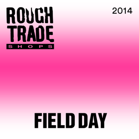 Field Day 2014 Rough Trade Shops Compilation 2CD
