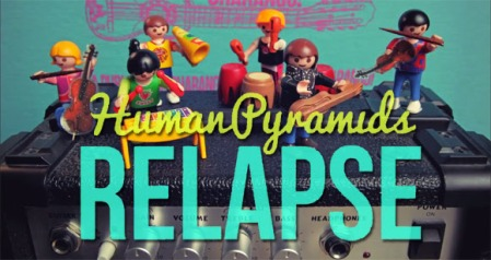 Human Pyramids release 'Relapse'