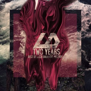 2 Years – The Best of Lucid Dreaming Records