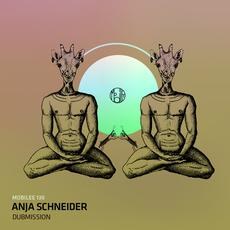 "Anja Schneider ""Dubmission"