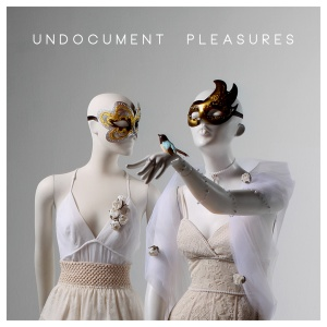 Undocument Pleasures
