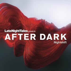 'Late Night Tales presents Bill Brewster Nightshift'