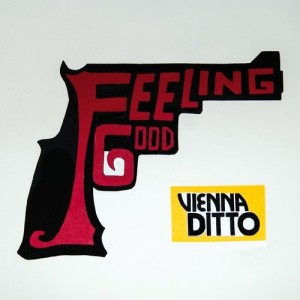 Vienna Ditto - Feeling Good