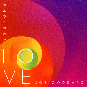 Joe Goddard - Endless Love (feat. Betsy)