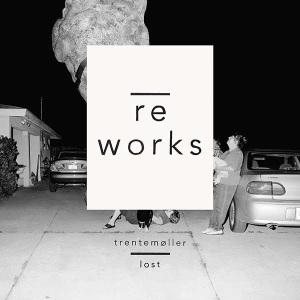 Trentemøller - Lost Reworks. September 1st, 2014.
