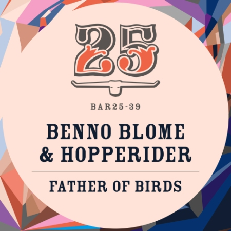 Benno_Blome_&_Hopperider_-_Father_Of_Birds